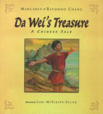 Da Weis Treasure: A Chinese Tale
