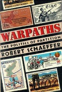 Warpaths: The Politics of Partition