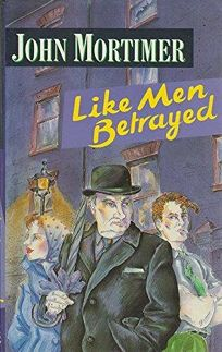 Like Men Betrayed