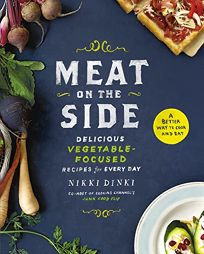 Meat on the Side: A Better Way to Cook and Eat