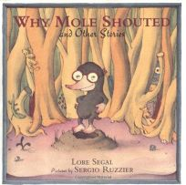 WHY MOLE SHOUTED AND OTHER STORIES