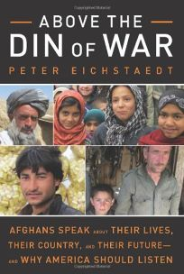 Above the Din of War: Afghans Speak About Their Lives