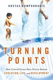 Turning Points: How Critical Events Have Driven Human Evolution