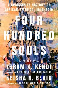 Four Hundred Souls: A Community History of African America
