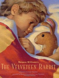 Margery Williamss the Velveteen Rabbit: Or How Toys Become Real