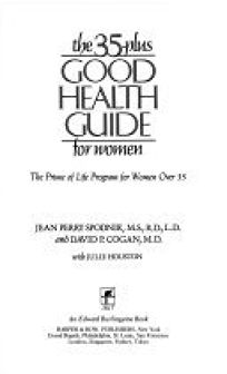 The 35-Plus Good Health Guide for Women: The Prime of Life Program for Women Over 35