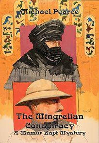 THE MINGRELIAN CONSPIRACY: A Mamur Zapt Mystery