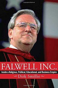 Falwell Inc.: Inside a Religious