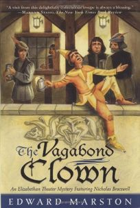 THE VAGABOND CLOWN: An Elizabethan Theater Mystery Featuring Nicholas Bracewell