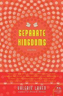 Separate Kingdoms: Stories