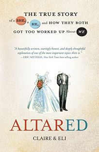 Altared: The True Story of a She