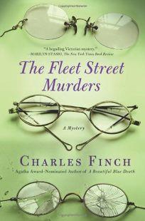 The Fleet Street Murders: A Charles Lenox Mystery