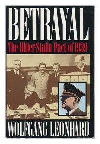 Betrayal: The Hitler-Stalin Pact of 1939