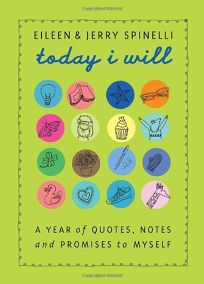 Today I Will: A Year of Quotes
