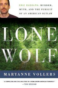 Lone Wolf: Eric Rudolph: Murder