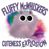 Fluffy McWhiskers Cuteness Explosion