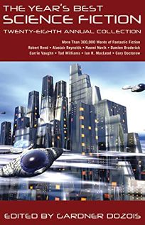 The Years Best Science Fiction: Twenty-Eighth Annual Collection