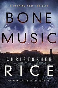 Bone Music: A Burning Girl Novel