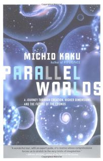PARALLEL WORLDS: A Journey through Creation