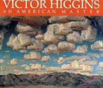 Victor Higgins: An American Master