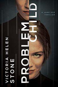 Problem Child: A Jane Doe Thriller