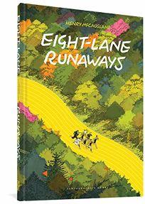 Eight Lane Runaways