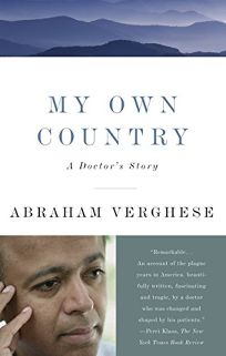 My Own Country: A Doctors Story