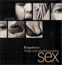 Esquires Things a Man Should Know about Sex