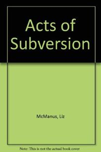 Acts of Subversion