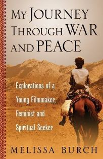 My Journey Through War and Peace: Explorations of a Young Filmmaker