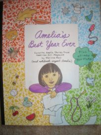 Amelias Best Year Ever: Favorite Amelia Stories from American Girl Magazine