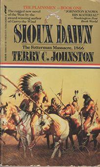 Plainsmen #01: Sioux Dawn: The Fetterman Massacre