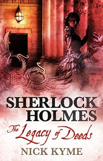 Sherlock Holmes: The Legacy of Deeds