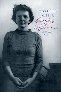 Learning to Fly : A Writer's Memoir