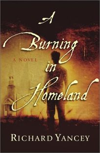A BURNING IN HOMELAND