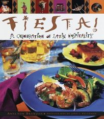 Fiesta! a Celebration of Latin Hospitality