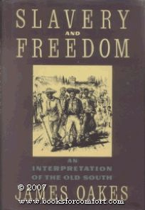 Slavery and Freedom: An Interpretation of the Old South