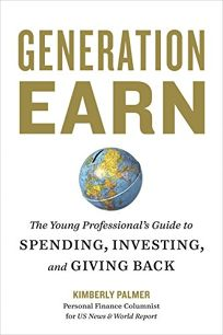 Generation Earn: The Young Professionals Guide to Spending