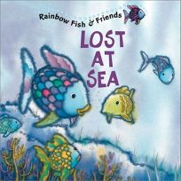 Lost at Sea: Rainbow Fish & Friends [With 2 Pages of Stickers]
