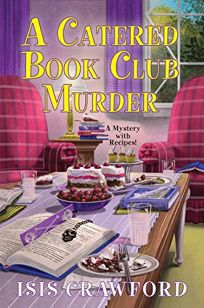 A Catered Book Club Murder: A Mystery with Recipes