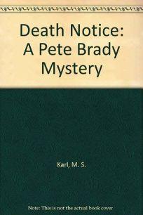 Death Notice: A Pete Brady Mystery