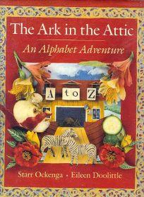 Ark in the Attic: An Alphabet Adventure