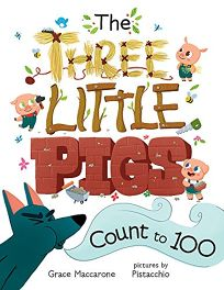 The Three Little Pigs Count to 100