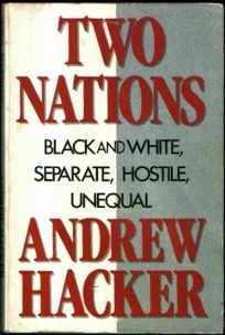Two Nations: Black and White