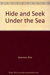 Hide and Seek Under the Sea
