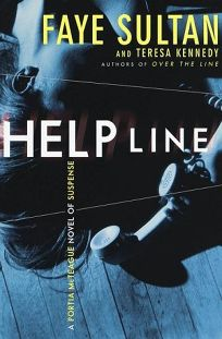 Helpline: A Portia McTeague Novel of Suspense