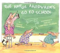 The Awful Aardvarks Go to School: 5