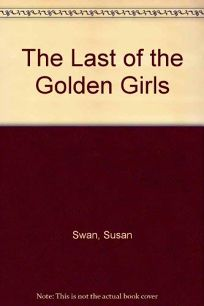 The Last of the Golden Girls