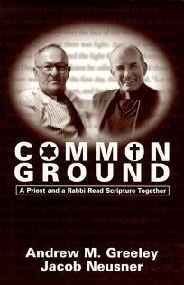 Common Ground: A Priest and a Rabbi Read Scripture Together