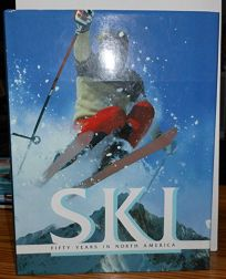 Ski: Fifty Years in North America